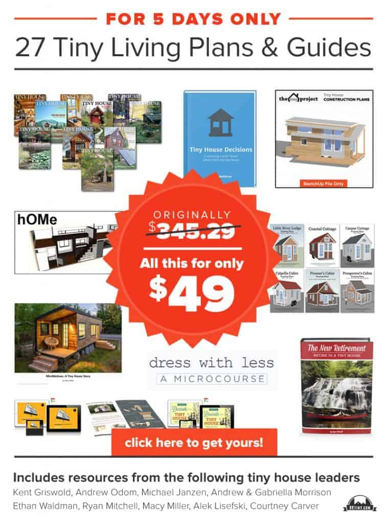 For 5 Days Only 27 Tiny Living Plans and & Guides for $49