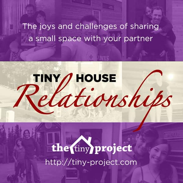 Tiny House Relationships