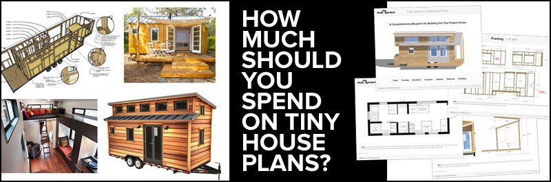 how-much-should-you-spend-on-tiny-house-plans